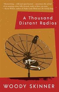 A Thousand Distant Radios