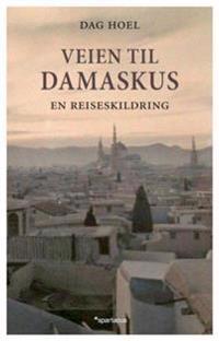 Veien til Damaskus - Dag Hoel   Ridgeroadrun.org