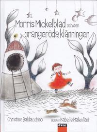 Morris Mickelblad och den orangeröda klänningen