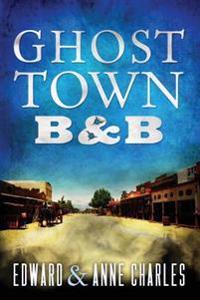 Ghosttown B&b
