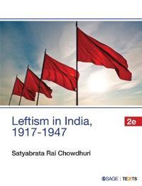 Leftism in India 1917-1947