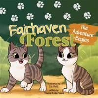 Fairhaven Forest: The Adventure Begins