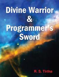 Divine Warrior & Programmer's Sword