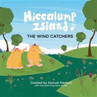 Hiccalump Island - The Wind Catchers