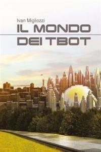 Il Mondo Dei Tbot