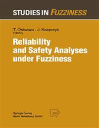 Reliability and Safety Analyses under Fuzziness