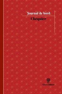 Chequier Journal de Bord: Registre, 100 Pages, 15,24 X 22,86 CM