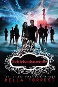 Das Schattenreich Der Vampire 31: Schicksalswende