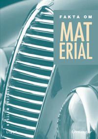 Fakta om material Övningar