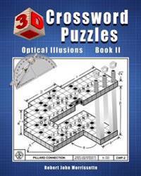 3D Crossword Puzzles: Optical Illusions Book II