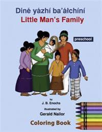 Little Man's Family Coloring Book: Preschool Level: Preschool