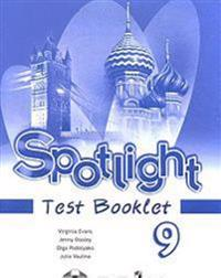 Spotlight 9: Test Booklet / Anglijskij jazyk. 9 klass. Kontrolnye zadanija