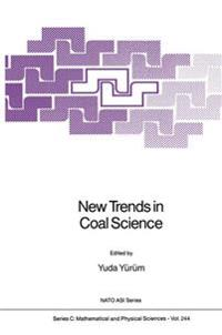 New Trends in Coal Science