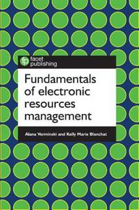 Fundamentals of Electronic Resources Management