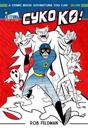 Cyko Ko: A Comic Book Adventure You Can Color!