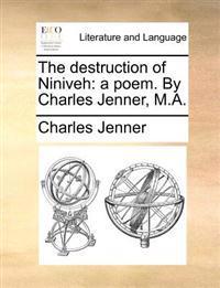 The Destruction of Niniveh