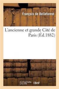 L'Ancienne Et Grande Cite de Paris