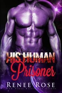 His Human Prisoner