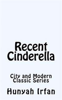 Recent Cinderella