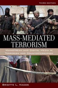 Mass-Mediated Terrorism