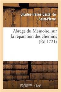 Abrege Du Memoire, Sur La Reparation Des Chemins