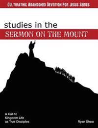The Sermon on the Mount: A Call to Kingdom Life as True Disciples