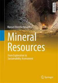 Mineral Resources: From Exploration to Sustainability Assessment