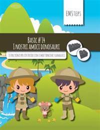 Emsteps #14 I Nostri Amici Dinosauri: Istruzioni Per Costruire Con I Mattoncini Scanalati