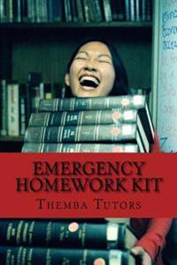 Emergency Homework Kit: Quick, Life-Saving Help for School Assignments