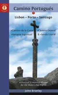 A Pilgrim's Guide to the Camino Portugues