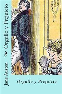Orgullo y Prejuicio (Spanish) Edition
