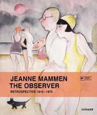 Jeanne Mammen the Observer: Retrospective, 1910-1975