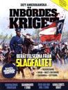 Det amerikanska inbördeskriget : berättelser från slagfältet