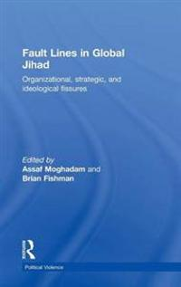 Fault Lines in Global Jihad