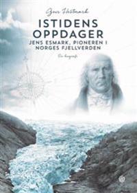 Istidens oppdager - Geir Hestmark   Ridgeroadrun.org