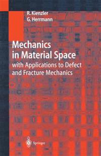 Mechanics in Material Space