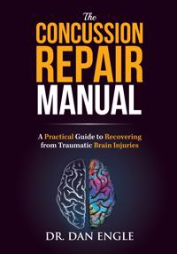 The Concussion Repair Manual