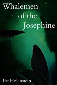Whalemen of the Josephine