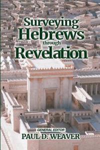 Surveying Hebrews-Revelation
