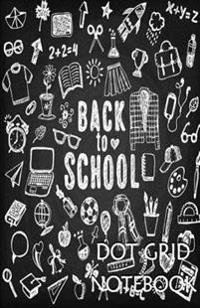 Dot Grid Notebook: School: 120 Dot Grid Pages, (5.5 X 8.5) Inches