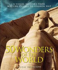 Wonders of the world - the greatest man-made constructions from the pyramid
