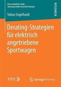 Derating-Strategien F r Elektrisch Angetriebene Sportwagen