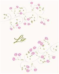 Liz: Botanical Print Personalized Journal/Notebook/Diary