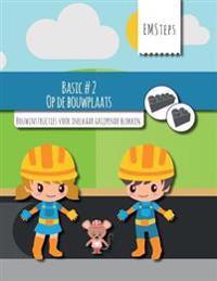 Emsteps #02 Op de Bouwplaats: Bouwinstructies Voor Inelkaar Grijpende Blokken