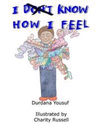 I Know How I Feel: Helping Young Boys with Emotional Intelligence and Fluency