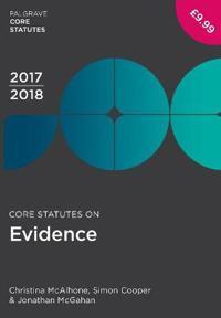 Core Statutes on Evidence 2017-18