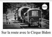 Sur La Route Avec Le Cirque Bidon 2018