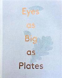 Karoline Hjorth and Riitta Ikonen: Eyes as Big as Plates