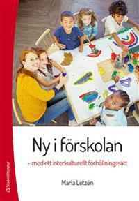 Ny i förskolan : med ett interkulturellt förhållningssätt