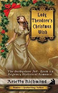 Lady Theodora's Christmas Wish